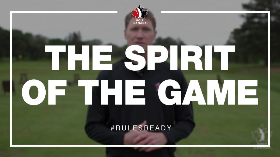 Rules of Golf - The Spirit of the Game