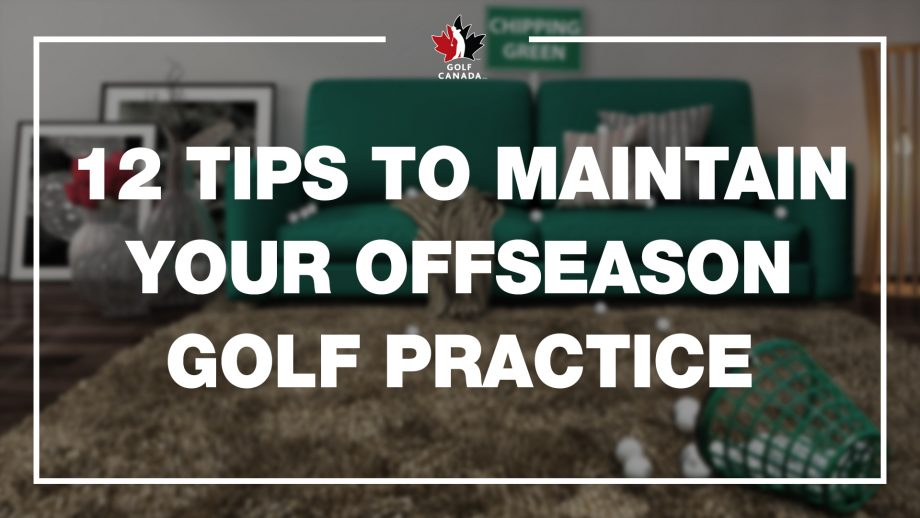 12 tips to maintain your offseason golf practice